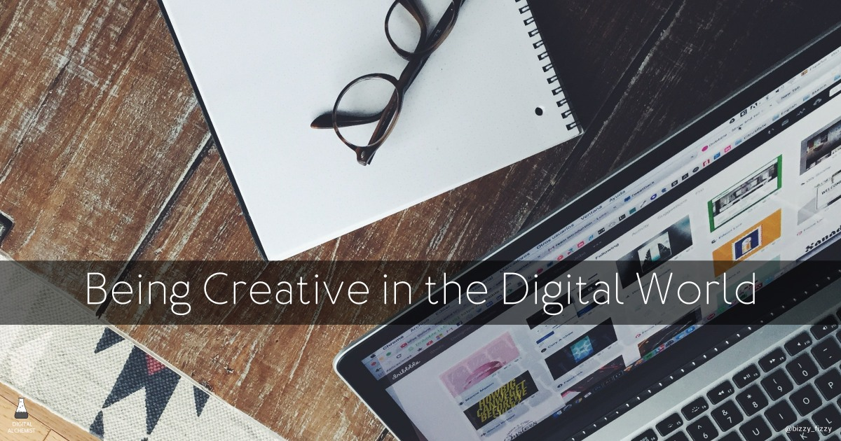 Being Creative in the Digital World