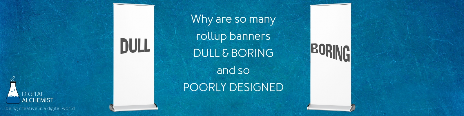 Design tips - how do you  design a roll up banner